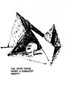 http://studiojarvis.com/files/gimgs/th-18_CanRoundPeopleInhabitaTriangularReality.jpg