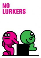 http://studiojarvis.com/files/gimgs/th-26_no_lurkers.jpg